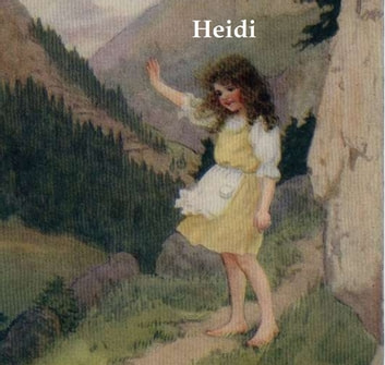 Heidi, illustrated ekitaplar by Johanna Spyri