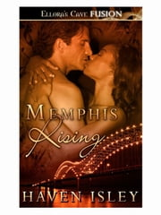 Memphis Rising ebook by Haven Isley