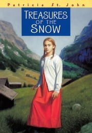 Treasures of the Snow ebook by Patricia M. St. John