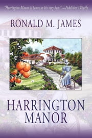 HARRINGTON MANOR ebook by Ronald M. James