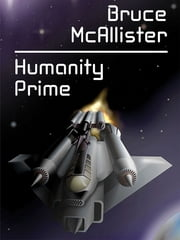 Humanity Prime ebook by Bruce McAllister