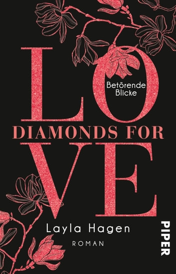 Diamonds For Love – Betörende Blicke - Roman eBook by Layla Hagen