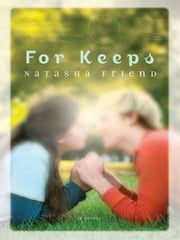 For Keeps ebook by Natasha Friend