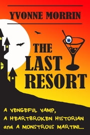 The Last Resort ebook by Yvonne Morrin