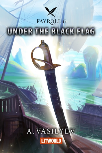 Under the Black Flag ebook by Andrey Vasilyev