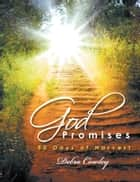 God Promises 30 Days of Harvest ebook by Debra Cowley-Beulah