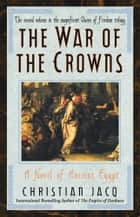 War of the Crowns ebook by Christian Jacq