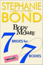 7 Brides for 7 Bodies ebook by Stephanie Bond