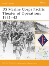 US Marine Corps Pacific Theater of Operations 1941?43 ebook by Gordon L. Rottman