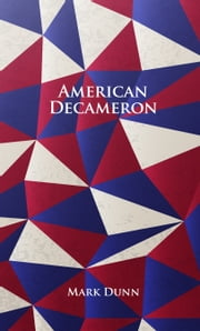 American Decameron ebook by Mark Dunn
