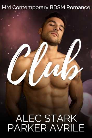Club ebook by Parker Avrile,Alec Stark