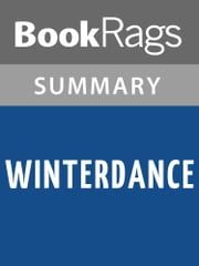 Winterdance by Gary Paulsen | Summary & Study Guide ebook by BookRags