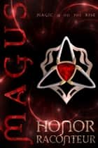 Magus ebook by Honor Raconteur, Katie Griffin