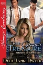 Their Greatest Treasure ebook by Dixie Lynn Dwyer