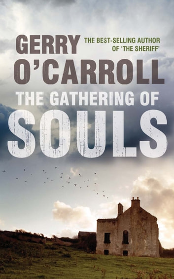The Gathering of Souls ebook by Gerry O'Carroll