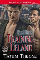 Training Leland ebook by Tatum Throne