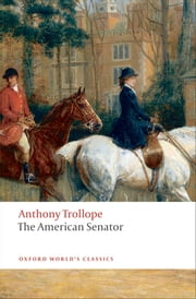 The American Senator ebook by Anthony Trollope,John Halperin