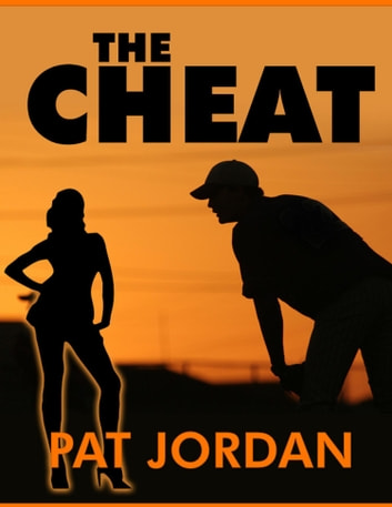The Cheat ebook by Pat Jordan