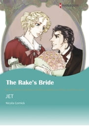 THE RAKE'S BRIDE (Harlequin Comics) - Harlequin Comics ebook by Nicola Cornick, JET