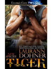 Tiger (New Species, Book Seven) ebook by Laurann Dohner