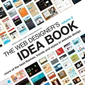 The Web Designer's Idea Book Volume 2 - The Latest Themes, Trends and Styles in Website Design ebook by Patrick McNeil