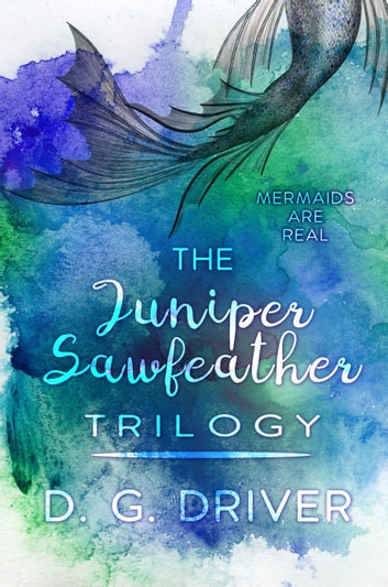 The Juniper Sawfeather Trilogy ebook by D. G. Driver