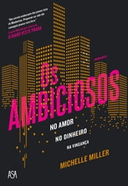 Os Ambiciosos ebook by Michelle Miller