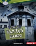 Spooky Haunted Houses ekitaplar by Tracy Nelson Maurer