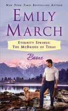 Boone - Eternity Springs: The McBrides of Texas ebook by Emily March
