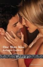 One More Kiss ebook by Katherine Garbera