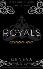 Crown Me ebook by Geneva Lee