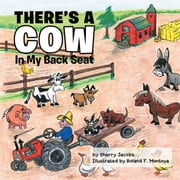 """There's A Cow in My Back Seat"" ebook by Sherry Jacobs"