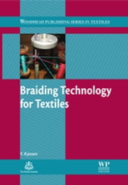 Braiding Technology for Textiles - Principles, Design and Processes ebook by Yordan Kyosev