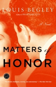 Matters of Honor ebook by Louis Begley