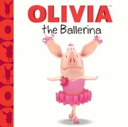 OLIVIA the Ballerina - with audio recording ebook by Farrah McDoogle,Patrick Spaziante