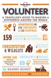 Volunteer - A Traveller's Guide to Making a Difference Around the World ebook by Lonely Planet