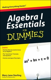 Algebra I Essentials For Dummies ebook by Mary Jane Sterling
