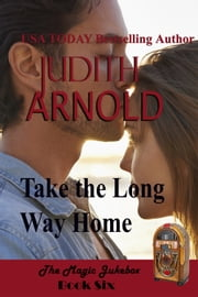 Take the Long Way Home - The Inheritance ebook by Judith Arnold
