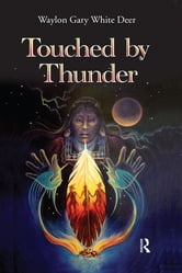 Touched by Thunder ebook by Waylon Gary White Deer
