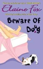 Beware of Doug ebook by Elaine Fox