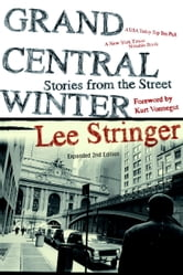 Grand Central Winter - Stories from the Street ebook by Lee Stringer