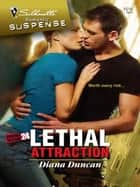 Lethal Attraction ebook by Diana Duncan