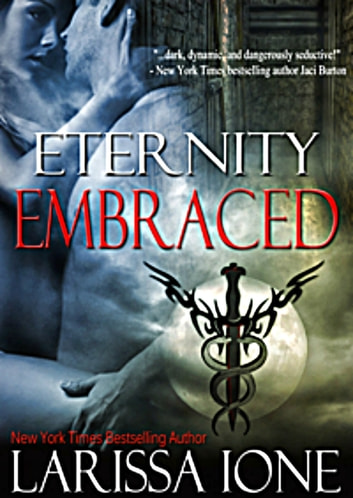 Eternity Embraced ebook by Larissa Ione