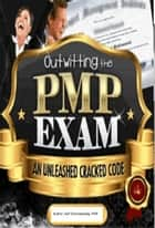 Outwitting The PMP Exam ebook by Asif Chorwadwala