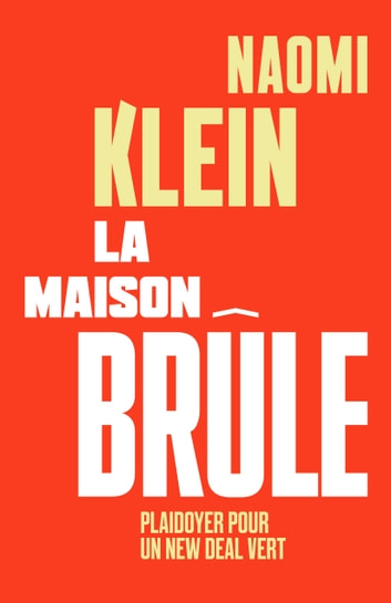 La maison brûle ebook by Naomi Klein