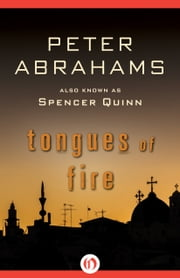 Tongues of Fire ebook by Peter Abrahams