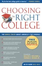 Choosing the Right College 2012–2013 - The Whole Truth about America's Top Schools ebook by John Zmirak