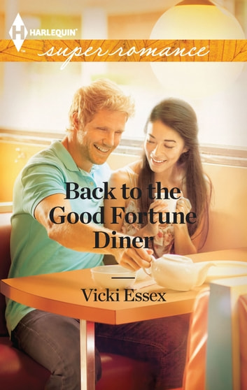 Back to the Good Fortune Diner ebook by Vicki Essex