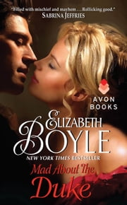 Mad About the Duke ebook by Elizabeth Boyle