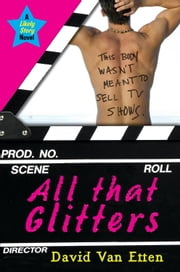 Likely Story: All That Glitters ebook by David Van Etten